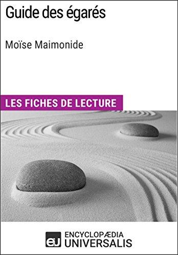 Guide des gars de Mose Maimonide: Les Fiches de lecture d'Universalis