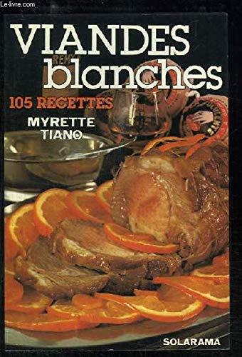 105 recettes de viandes blanches