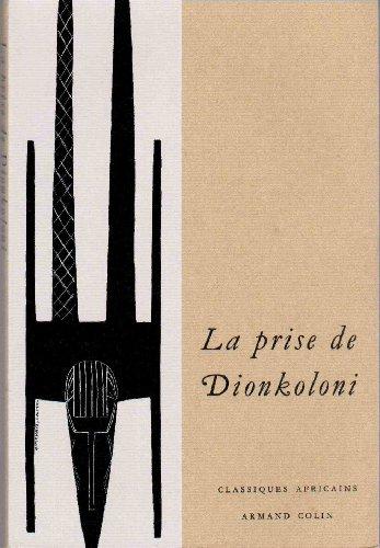 La prise de Dionkoloni