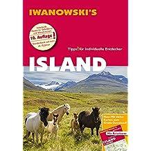 Island - Reiseführer von Iwanowski: Individualreiseführer mit Extra-Reisekarte und Karten-Download (Reisehandbuch)