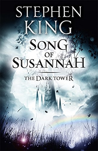 Song of Susannah: 6 (The Dark Tower)