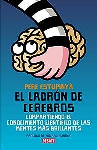 El ladrón de cerebros par Pere Estupinyà