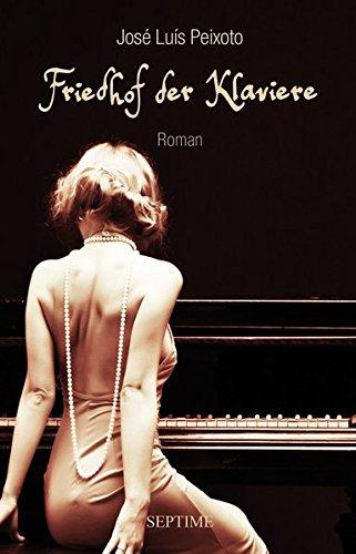 Buchseite und Rezensionen zu 'Friedhof der Klaviere' von Jóse Luís Peixoto