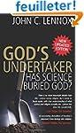 God's Undertaker: Has Science Buried...