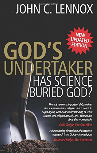 God's Undertaker: Has Science Buried God? por John Lennox