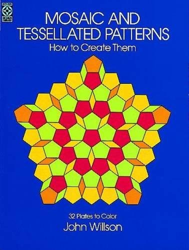 Mosaic and Tessellated Patterns (Dover Art Instruction)