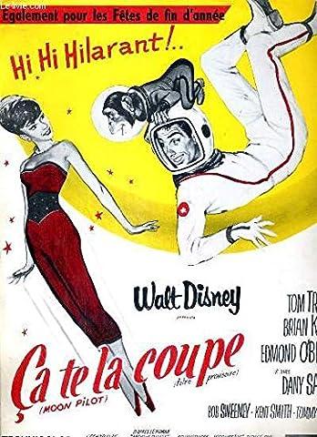 PLAQUETTE DE FILM - CA TE LA COUPE (MOON PILOT) - film de james neilson avec tom tryon, brian keith, edmond o'brien, dany saval