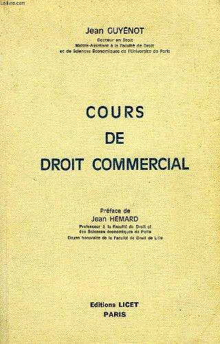 Cours de droit commercial par Michel de Juglart