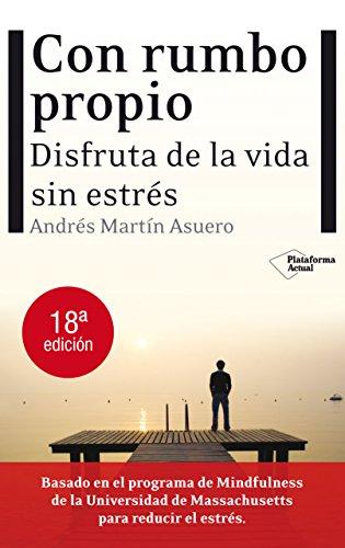 Con Rumbo Propio (Plataforma Actual) por Andrés Martín Asuero