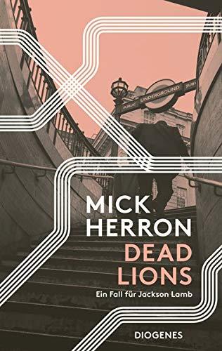 Buchseite und Rezensionen zu 'Dead Lions' von Mick Herron