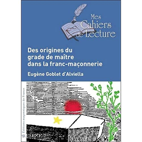 Des origines du grade de maître dans la franc-maçonnerie