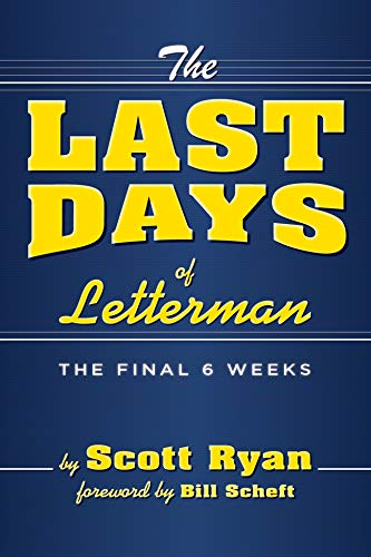 The Last Days Of Letterman (English Edition)