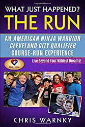 What Just Happened? The Run: An American Ninja Warrior ...