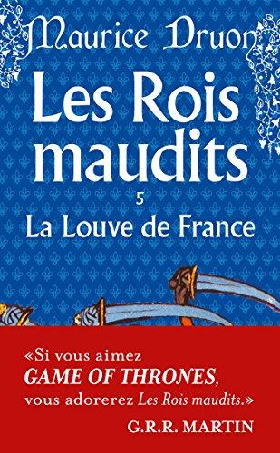 Les Rois maudits, tome 5 : La Louve de France