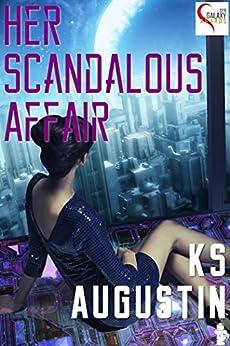 Her Scandalous Affair (English Edition) di [Augustin, KS]