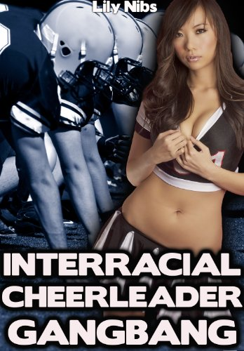 Interracial Cheerleader Gangbang English Edition Par Nibs Lily
