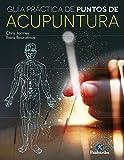 Guía práctica de puntos de acupuntura (color) (Medicina nº 89)