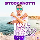 Love, Sex & Fitness [Explicit] (Love Mix)