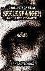 Seelenfänger: Jäger und Gejagte