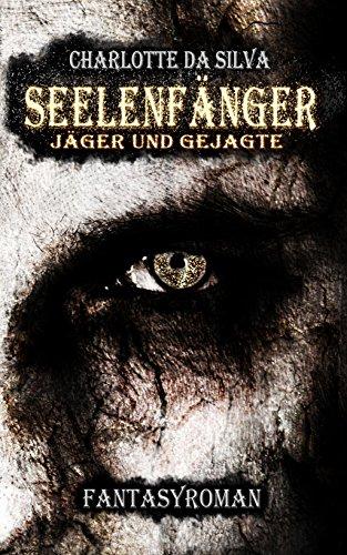 Buchseite und Rezensionen zu 'Seelenfänger: Jäger und Gejagte' von Charlotte da Silva