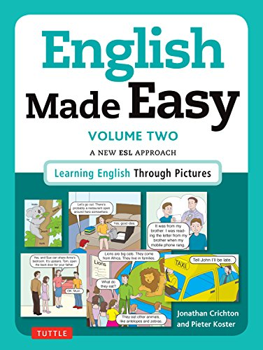 English Made Easy Volume Two: British Edition: A New ESL Approach: Learning English Through Pictures: 2 por Jonathan Crichton
