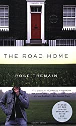 The Road Home [ THE ROAD HOME ] By Tremain, Rose ( Author )May-01-2009 Paperback