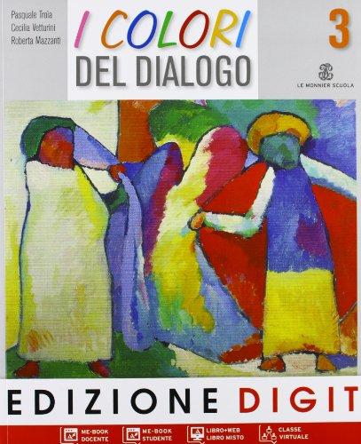 I colori del dialogo. Per la Scuola media. Con espansione online: 3