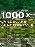 1000 x Landscape Architecture