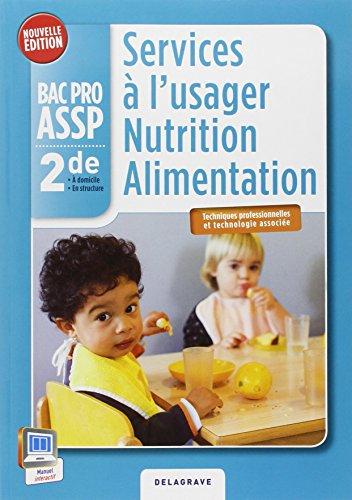 Services à l'usager nutrition alimentation 2e Bac Pro ASSP par Virginie Maillet-Vérité