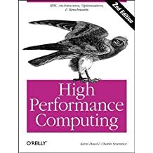 High Performance Computing (RISC Architectures, Optimization & Benchmarks) by Kevin Dowd (1993-06-11)