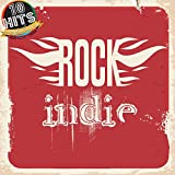 Indie Rock (10 Hits Compilation 2015)