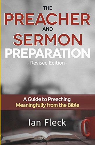 the-preacher-and-sermon-preparation-english-edition