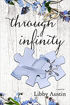 through infinity: forever and a day book 1 by [Austin, Libby]
