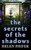 The Secrets Of The Shadows (The Annie Graham series, Book 2) by Helen Phifer