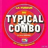 La fureur du Typical Combo (10 titres originaux)