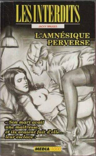 Les interdits n°127 : l'amnesique perverse par Collectif