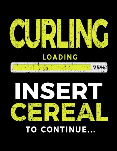 Curling Loading 75% Insert Cereal To Continue: Blank Lined Notebook Journal por Dartan Creations