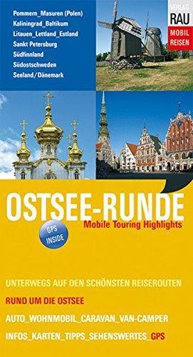 Ostsee-Runde: Mobile Touring Highlights (Mobil Reisen - Die schönsten Auto- & Wohnmobil-Touren): Alle Infos bei Amazon