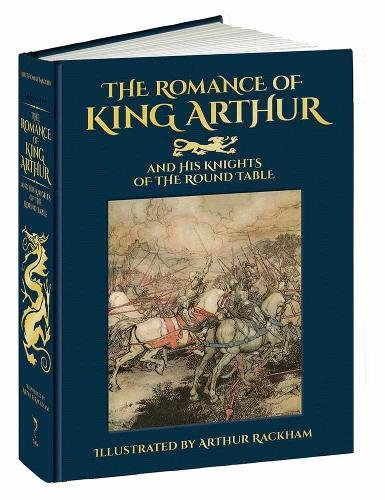 Romance of King Arthur and His Knights of the Round Table (Calla Editions) por Thomas Malory