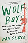 Wolf Boys: Two American Teenagers and...
