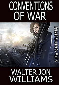 Conventions of War (Author's Preferred Edition) (Dread Empire's Fall Book 3) (English Edition)