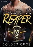Reaper. Golden Guns 1