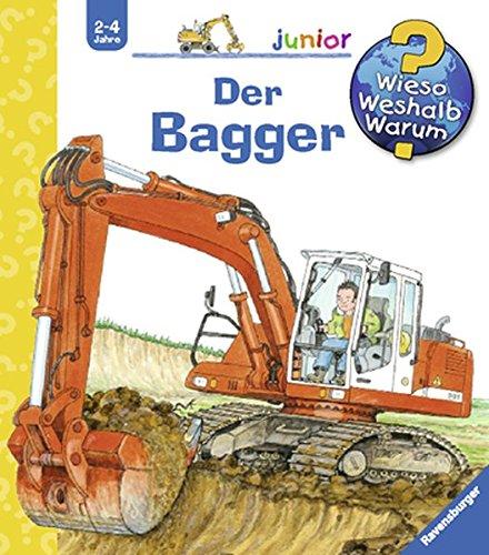 Preisvergleich Produktbild Der Bagger (Wieso Weshalb Warum junior, Band 38)