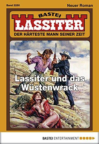 Lassiter - Folge 2250: Lassiter und das Wüstenwrack -