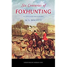 Six Centuries of Foxhunting: An Annotated Bibliography