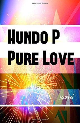 Hundo P Pure Love Journal: Cool Friend Gift