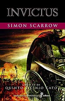 Invictus (XV) (Quinto Licinio Cato) de [Scarrow, Simon]