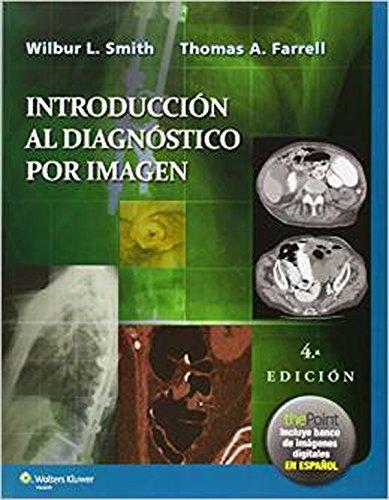 Introducción al diagnóstico por imagen por Wilbur L. Smith