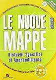 Le nuove mappe. Disturbi specifici di apprendimento. Italiano. Per la 1ª-2ª-3ª classe elementare. Con CD-ROM