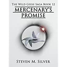 Mercenary's Promise (The Wild Geese Saga Book 12) (English Edition)